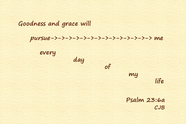 Psalm 23-6a